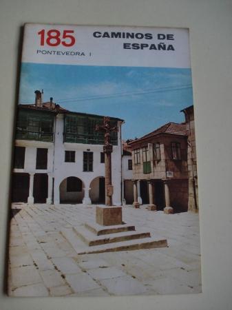 PONTEVEDRA (I) / PONTEVEDRA (II). Colección Caminos de España, nº 185 / nº 186