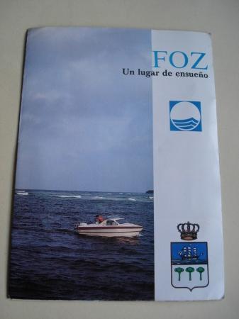 Foz (Lugo). Un lugar de ensueño. Folleto turístico en color