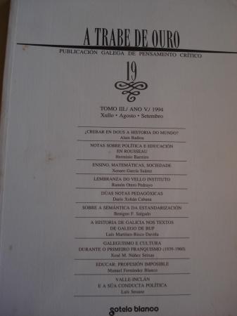 A TRABE DE OURO. PUBLICACIÓN GALEGA DE PENSAMENTO CRÍTICO. Número 19, Xullo-Agosto-Setembro, 1994