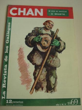 Revista CHAN. La Revista de los Gallegos. Revista Quincenal. II quincena de junio, 1969. Año I. Nº 9