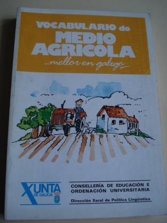 Vocabulario do medio agrícola ...mellor en galego