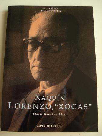 """Xaquín Lorenzo, """"Xocas"""""""