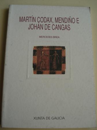 Martín Codax, Mendiño e Johán de Cangas