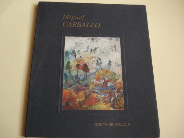 MIGUEL CARBALLO (Dez anos). Catálogo