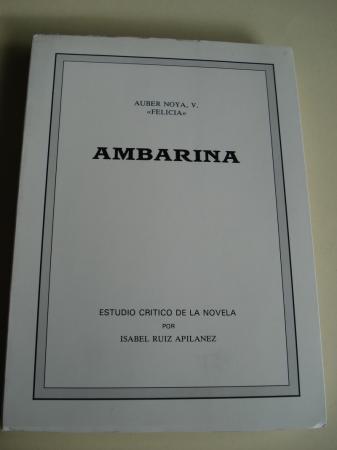 Ambarina. Estudio crítico de la novela por Isabel Ruiz Apilanez
