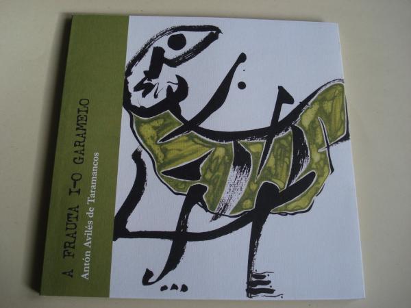 A frauta i-o garamelo (Ilustrado por Baldo Ramos)
