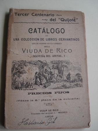 Catálogo de una colección de libros cervantinos que se venden en la librería de la Viuda de Rico. Tercer Centenario del Quijote