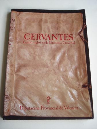 Cervantes. Cuatro siglos en la Literatura Universal