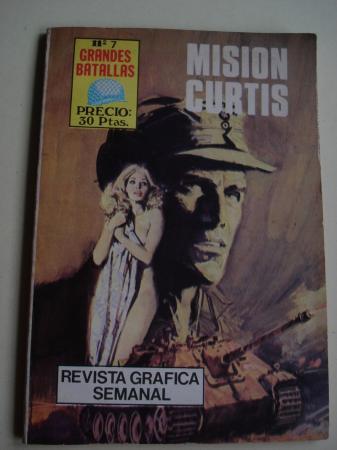 Misión Curtis. Revista Gráfica semanal. Grandes Batallas, nº 7