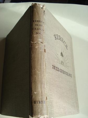 Rebeca de la Granja Sol. Novela americana para niñas de 12 a 16 años. Traducción del inglés de Zoe Godoy. Ilustraciones de Mercedes Llimona