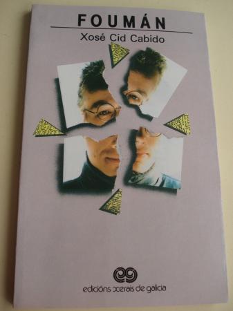 Foumán. Premio Café De catro a catro de novela curta, 1987