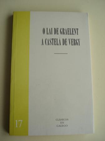 O lai de Graelent / A castelá de Vergy. Texto bilingüe francés-galego