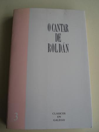 O cantar de Roldán. Texto bilingüe galego-francés