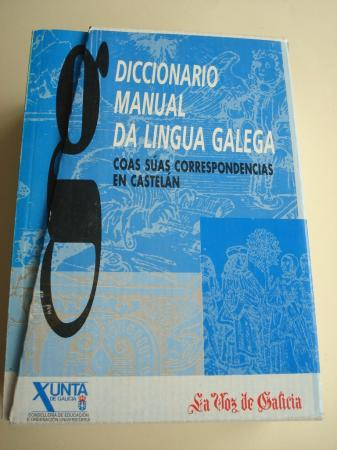 Diccionario Manual da Lingua Galega coas súas correspondencias en castelán. 14 tomos. Real Academia Galega. Instituto da Lingua Galega