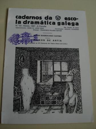 Cadernos da Escola Dramática Galega. Nº 63. Marzo, 1987. Paixón de Antía