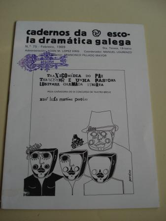Cadernos da Escola Dramática Galega. Nº 75. Febreiro, 1989. Traxicomedia do Pai Ternoster e unha pastora lusitana chamada Viriata