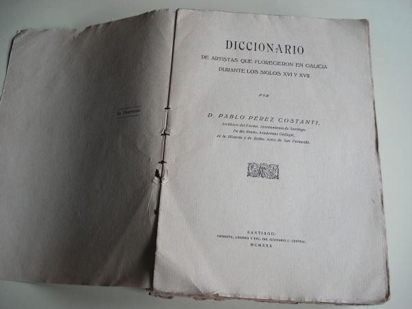 Diccionario de Artistas que florecieron en Galicia durante los siglos XVI y XVII