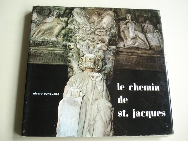 Le chemin de St. Jacques. Textos en francés. Fotografías en color