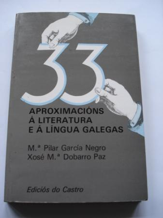 33 aproximacións á Literatura e á Lingua galegas