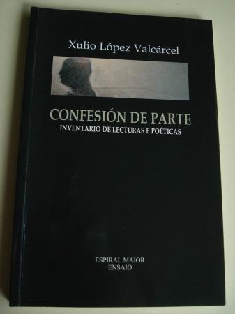 Confesión de parte. Inventario de lecturas e póeticas