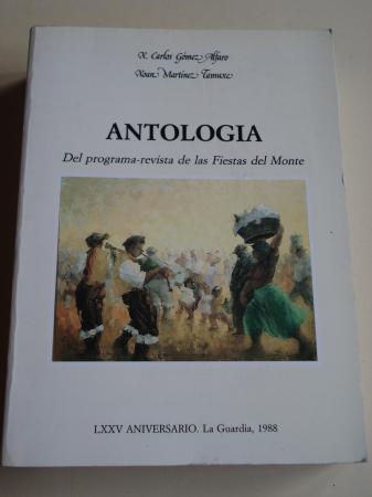 Antología del programa-revista de las Fiestas del Monte. LXXV Aniversario. La Guardia, 1988