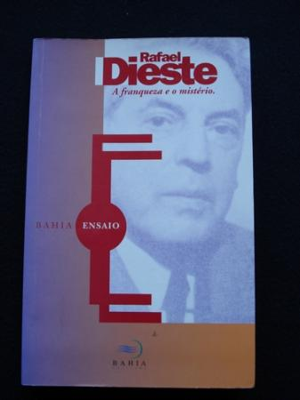 Rafael Dieste. A franqueza e o mistério