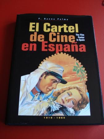 El Cartel de Cine en España. The Film Poster in Spain. 1910 - 1965 (Textos en español-inglés)