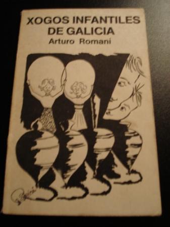 Xogos infantiles de Galicia (1ª ed.)