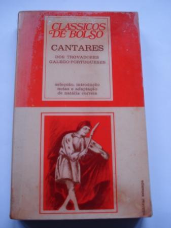 Cantares dos Trovadores Galego-Portugueses.