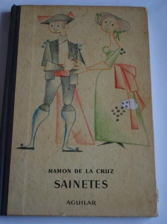 Sainetes. El muñuelo - La presumida burlada - Las tertulias de Madrid (Adaptación de A. J. M. - Ilustraciones de José Francisco Aguirre)