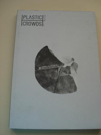 PLASTIC CROWDS. Burbullas culturais / Bulles culturelles. Verán 2013 (Bilingüe galego-francés)