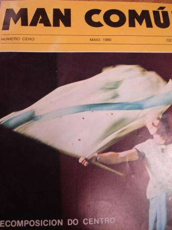 MAN COMÚN. Revista galega mensual de información xeral. Número Cero- Maio 1980