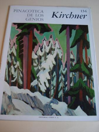 Ernst Ludwig Kirchner. Pinacoteca de los genios, Nº 134 (Traducción de Marcial Suárez)