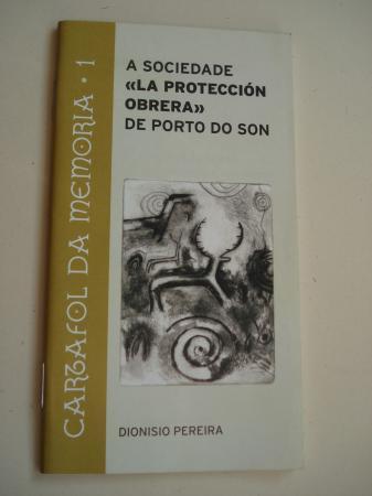 A sociedade La protección obrera de Porto do Son