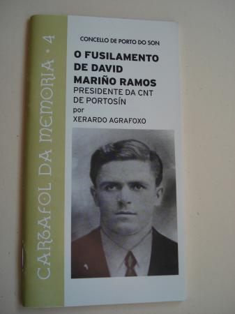 O fusilamento de David Mariño Ramos. Presidente da CNT de Portosín