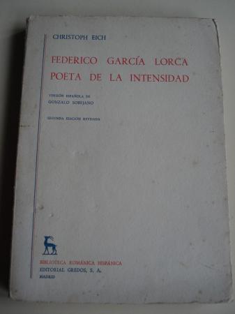 Federico García Lorca, poeta de la intensidad (Versión española de Gonzalo Sobejano)