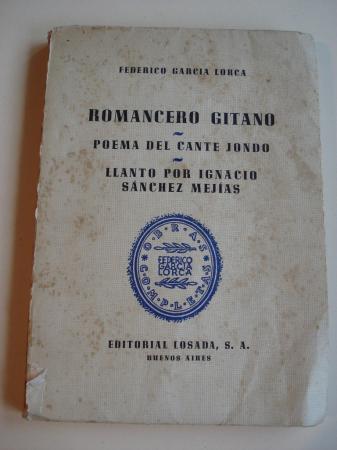 Romancero gitano - Poema del cante jondo - Llanto por Ignacio Sánchez Mejías