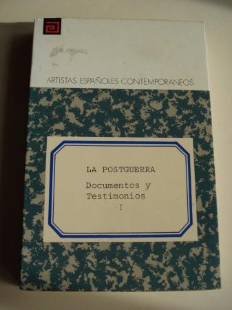 La postguerra. Documentos y Testimonios, Tomo I