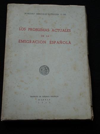 Los problemas actuales de la emigración española