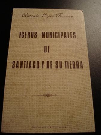 Fueros municipales de Santiago y de su tierra (Galicia)