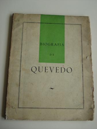 Biografía de Quevedo (Ilustrado por Suárez del Árbol)