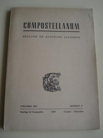 COMPOSTELLANUM. Sección de Estudios Jacobeos. Volumen XIV. Número 4. Santiago de Compostela, Octubre-Diciembre, 1969