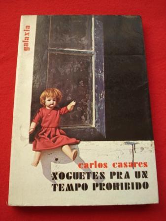Xoguetes pra un tempo prohibido (1ª edición)