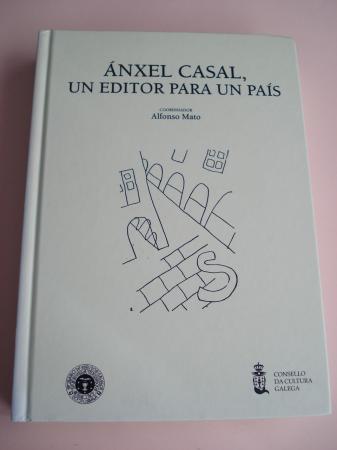 Ánxel Casal. Un editor para un país. Catálogos de LAR e NÓS