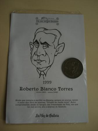 Roberto Blanco Torres / Manuel Murguía. Medalla conmemorativa 40 aniversario Día das Letras Galegas. Colección Medallas Galicia ao pé da letra