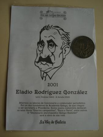 Eladio Rodríguez González / Frei Martín Sarmiento. Medalla conmemorativa 40 aniversario Día das Letras Galegas. Colección Medallas Galicia ao pé da letra