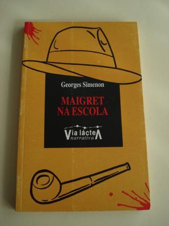 Maigret na escola (Tradución de X. M. Martínez Oca)