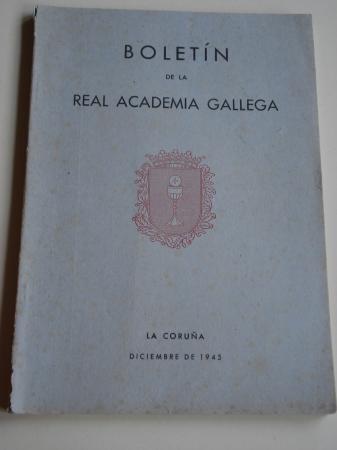 Boletín de la Real Academia Gallega. Números 285-288. A Coruña, Diciembre 1945 (Fernández Oxea, Leandro Carré, F. Bouza-Brey, Chao Espina...)