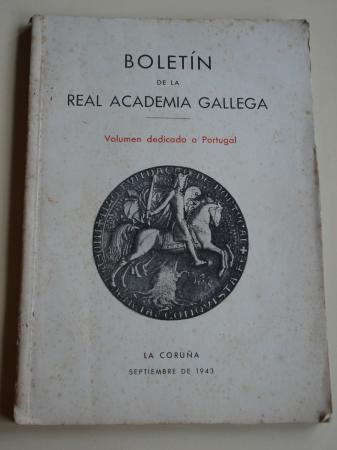 Boletín de la Real Academia Gallega. Volumen dedicado a Portugal. Números 274-276. Septiembre 1943 (Sebastián Risco, Julio de Lemos, Souza Soares...)