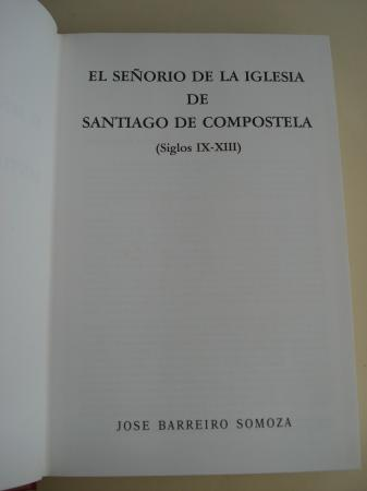 El Señorío de la Iglesia de Santiago de Compostela (Siglos IX-XIII)